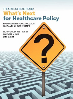 2017 NYHPA Conference program What's next for healthcare policy?